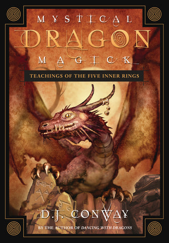 Mystical Dragon Magick by D.J. Conway