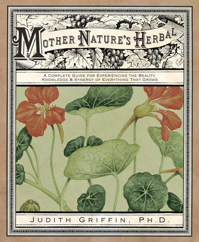 Mother Nature's Herbal - A Complete Guide