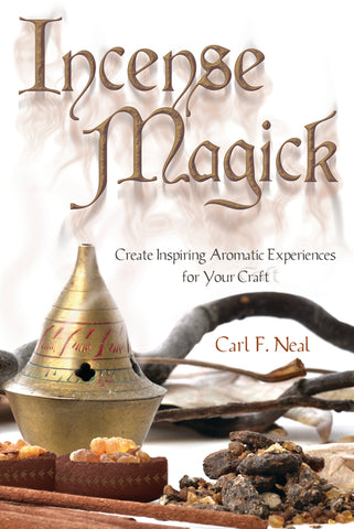 Incense Magick by Carl Neal