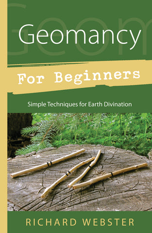 Geomancy for Beginners - Simple Techniques for Earth Divination