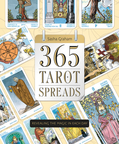 365 Tarot Spreads By: Sasha Graham