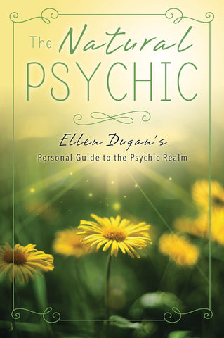 The Natural Psychic By Ellen Dugan