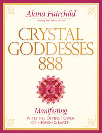 Crystal Goddesses 888 By Alana Fairchild, Jane Marin