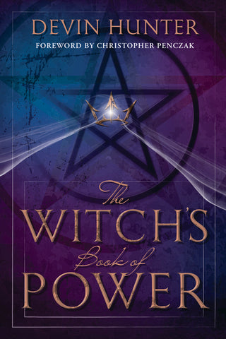 The Witch's Book of Power By: Devin Hunter