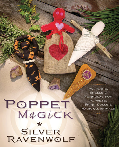 Poppet Magick by Silver Ravenwolf COMING SOON