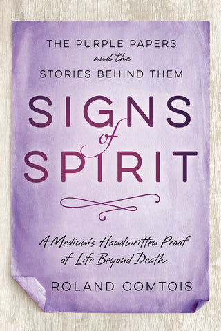 Signs of Spirit By: Roland Comtois