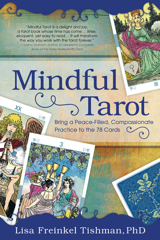 Mindful Tarot By: Lisa Freinkel Tishman