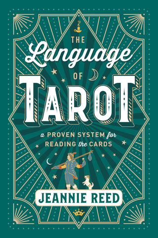 The Language of Tarot By: Jeannie Reed
