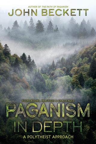 Paganism In Depth By: John Beckett