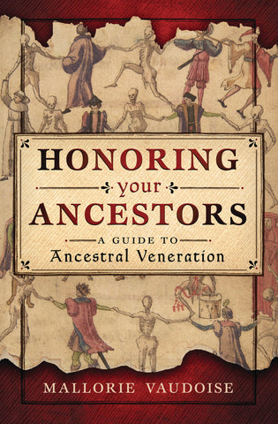 Honoring Your Ancestors - A Guide to Ancestral Veneration