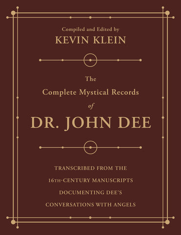 The Complete Mystical Records of Dr. John Dee (3-volume set)