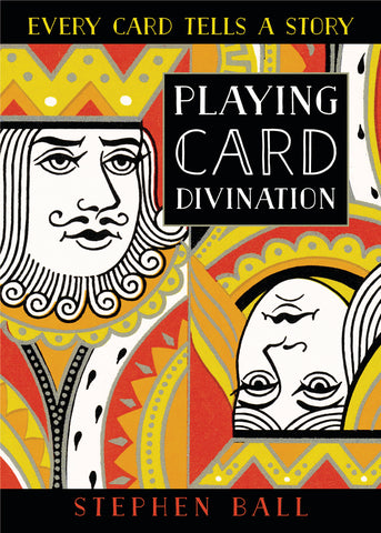 Playing Card Divination by Stephen Ball