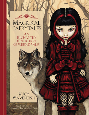 Magickal Faerytales By Lucy Cavendish