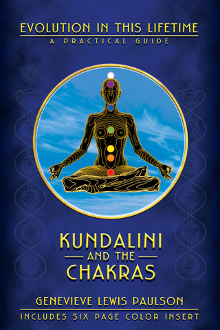 Kundalini & the Chakras by Genevieve Paulson