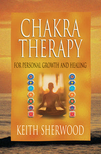 Chakra Therapy For Personal Growth & Healing Book Sherwood