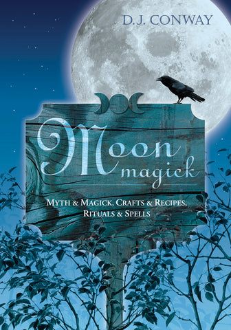 Moon Magick by D.J. Conway