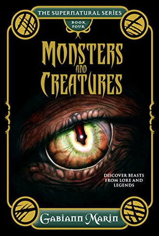 Monsters and Creatures: Discover Beasts from Lore and Legends