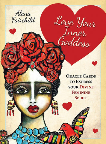 Love Your Inner Goddess Oracle by Alana Fairchild