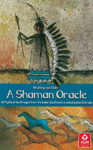 A Shaman Oracle: 40 Mythical Soul Images from the Indian Southwest