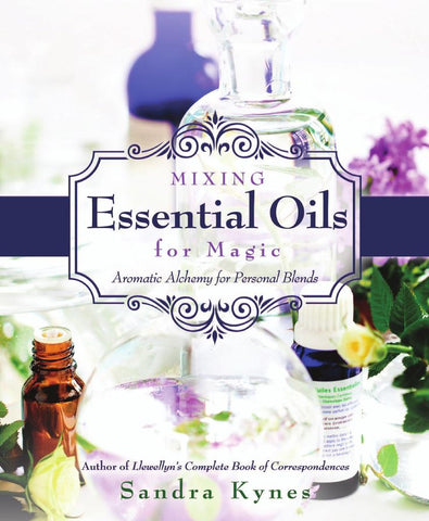 Mixing Essential Oils for Magic