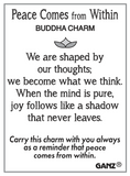 Peace Comes from within Buddha Charm