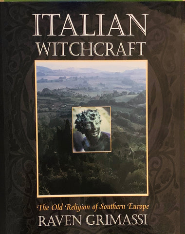 Italian Witchcraft By: Raven Grimassi