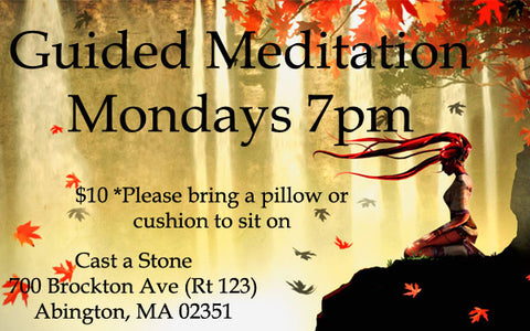 Guided Meditation Nights!  Monday Evenings 7pm-8:00pm - Cast a Stone