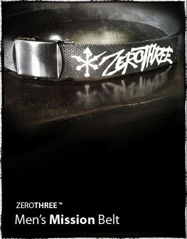 ZeroThree™ - Mission | Christian Belt