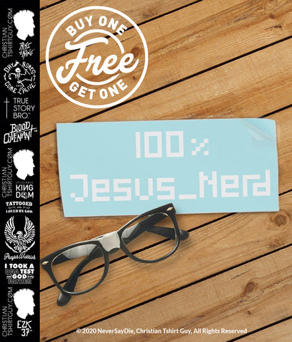 100% JESUS NERD (Computer Geek) | Funny Christian Vinyl Decal Car Sticker BOGO