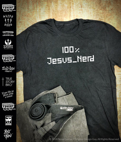 100% Jesus Nerd | Men's Christian T-Shirt