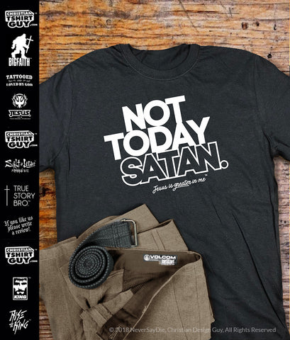 9d70233a5 Not Today satan - JESUS is Greater in me™ | Funny Christian T-Shirt