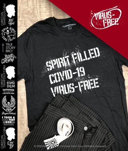 COVID-19 Coronavirus Spirit Filled - NeverSayDie™ | Psalm 91 Christian T-Shirt