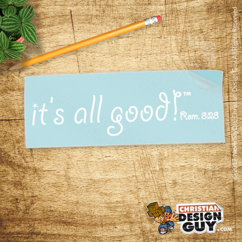 it's all good!™ Romans 8:28 | Christian Decal Car Sticker