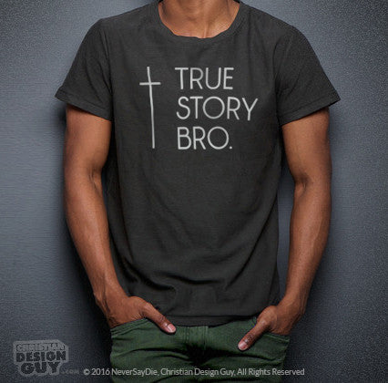hot-selling clearance reliable reputation complete range of articles True Story Bro ™ (Cross) | Men's Christian T-Shirt
