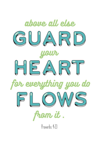 """Guard Your Heart"" Spiritual Sign"