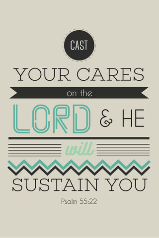 """Cast Your Cares.."" Spiritual Sign"