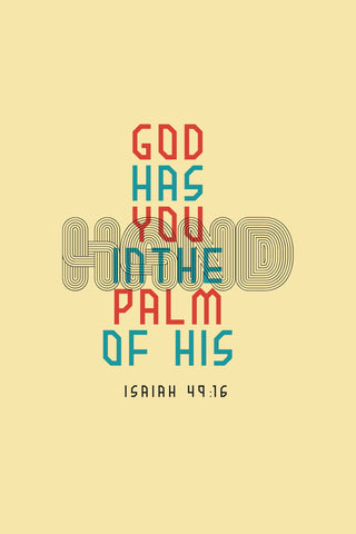 """God Has You In The Palm Of His Hand"" Spiritual Sign"