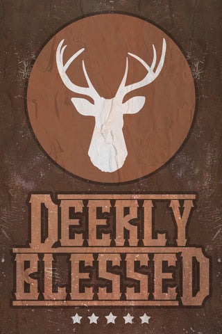 """Deerly Blessed"" Hunting Sign"