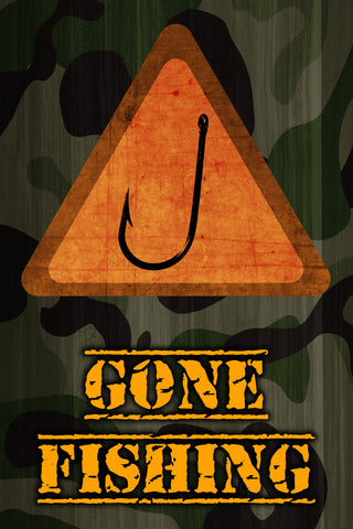 """Gone Fishing"" Caution Camo Fishing Sign"