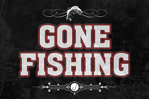 """Gone Fishing"" Fishing Sign"