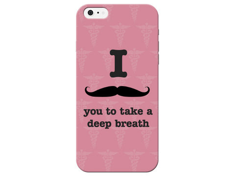 """I Mustache You To Take A Deep Breath"" Phone Case"