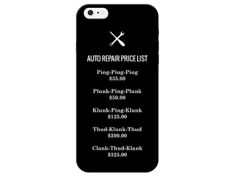 Funny Auto Repair Price List Phone Case