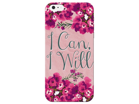 """I Can, I Will"" Motivational Floral Phone Cover"