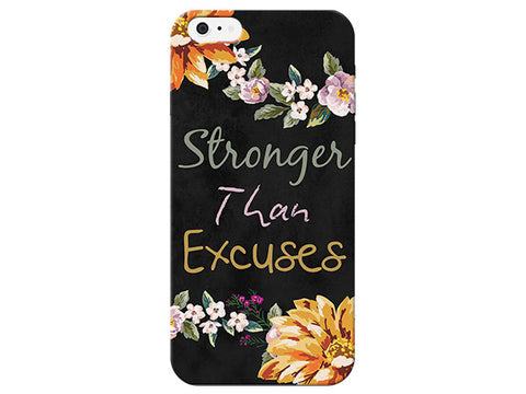 """Stronger than Excuses"" Motivational Floral Phone Cover"
