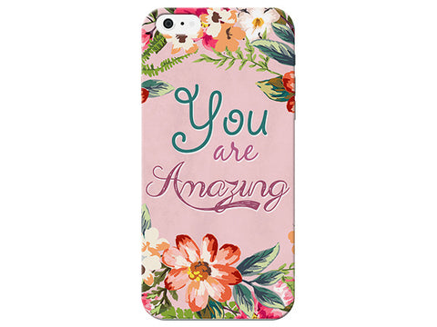 """You Are Amazing"" Inspirational Phone Cover"