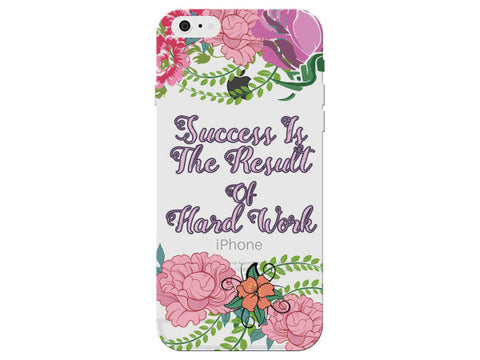 """Success is the Result of Hard Work"" Inspirational Clear Phone Cover"