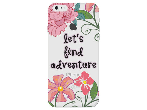 """Let's Find Adventure"" Inspirational Clear Phone Cover"