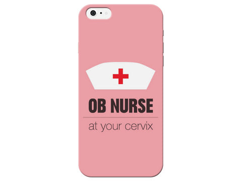 """OB At Your Cervix"" Phone Case"