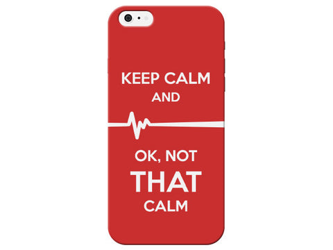 """Keep Calm and OK Not That Calm"" Nurse Medical Phone Case"