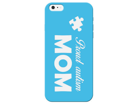 Proud Autism Mom Blue Phone Case